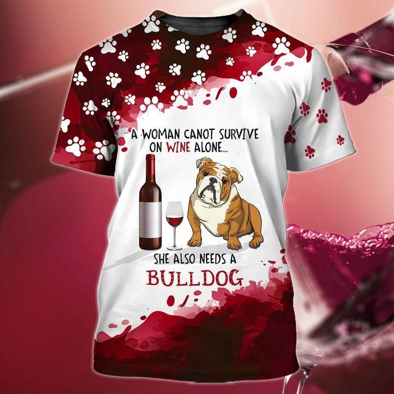 3D printed A Woman Cannot Survive On Wine Alone She Also Needs A Bulldog for dog lovers and wine maniacs