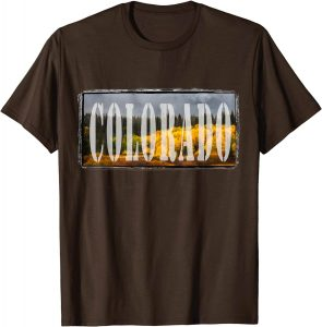 The best colorado t-shirt in August