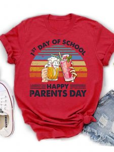 first day of school with beers and strawberry milkshake cheers, happy parents day shirts