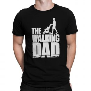 The walking dead gonna be the walking dad T-shirts