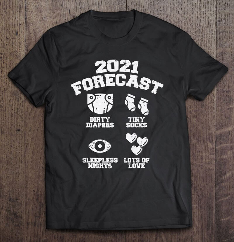 The top mom and dad to be t shirts 2021