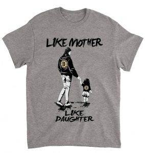 Like mother, like daughter Mom and Dad T Shirt For parents Day