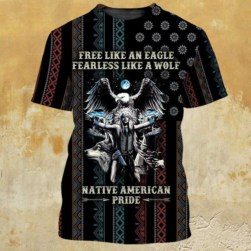 Free Eagle Fearless Wolf Pride American Indian T Shirt