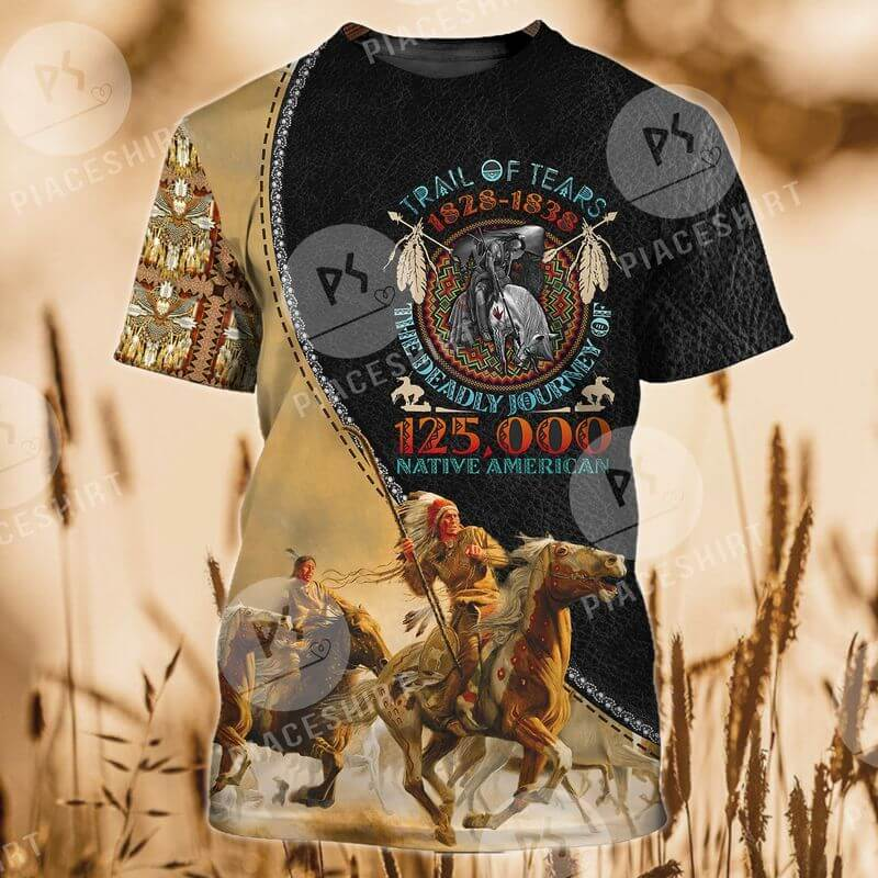 Trail Of Tears 1828-1838 the deadly journey of 125,00 native americans Indigenous Day T-Shirts