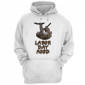 Sloth Lazy Mood On Labor Day Hoodies White