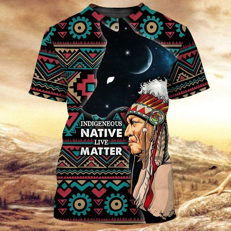 Indigenous Native Live Matter Indigenous Day T-Shirts with a native chief