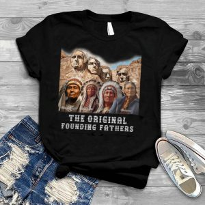 The awesome native american founding fathers t shirt
