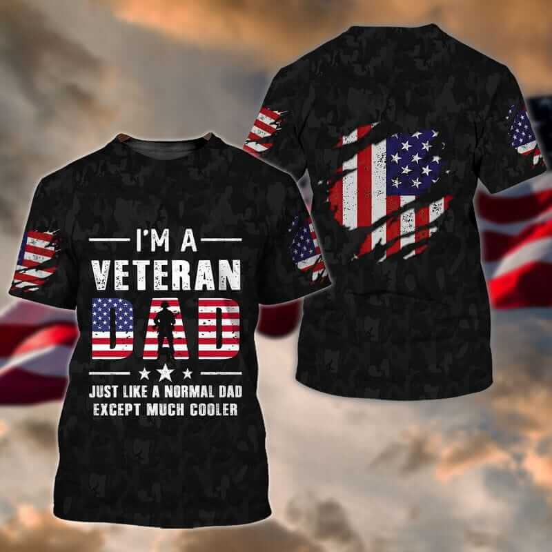 The best veteran t shirts for Dad
